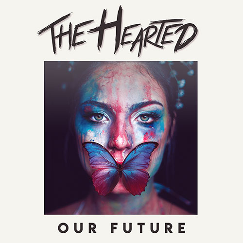 The Hearted Our Future Artwork
